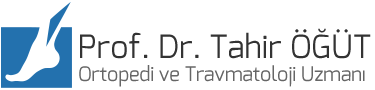 Ayak ve Ayak Bileği Cerrahisi Uzmanı | Prof. Dr. Tahir ÖĞÜT